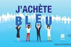 Campagne de solidarité «J'achète bleu» en faveur des commerces d'ici