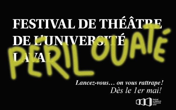 Formule virtuelle pour le Festival de théâtre de l'Université Laval