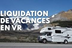 Une liquidation de road trips en VR pour vous faire faire de grosses économies!