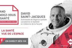La santé vue de l'espace par l'astronaute David Saint-Jacques