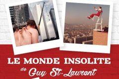 Plongée dans l'univers hors du commun de Guy St-Laurent