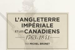Essai de Michel Brunet sur l'Angleterre impériale